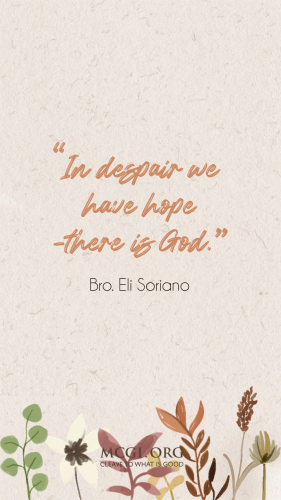 In despair there is hope, there is God